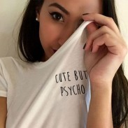 Lovely But Psycho Printing T-shirt Women Girl Cotton Blouse Tops